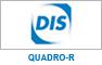 DIS : gamme quadro-r